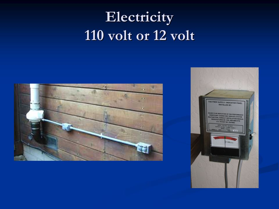Electricity 110 volt or 12 volt