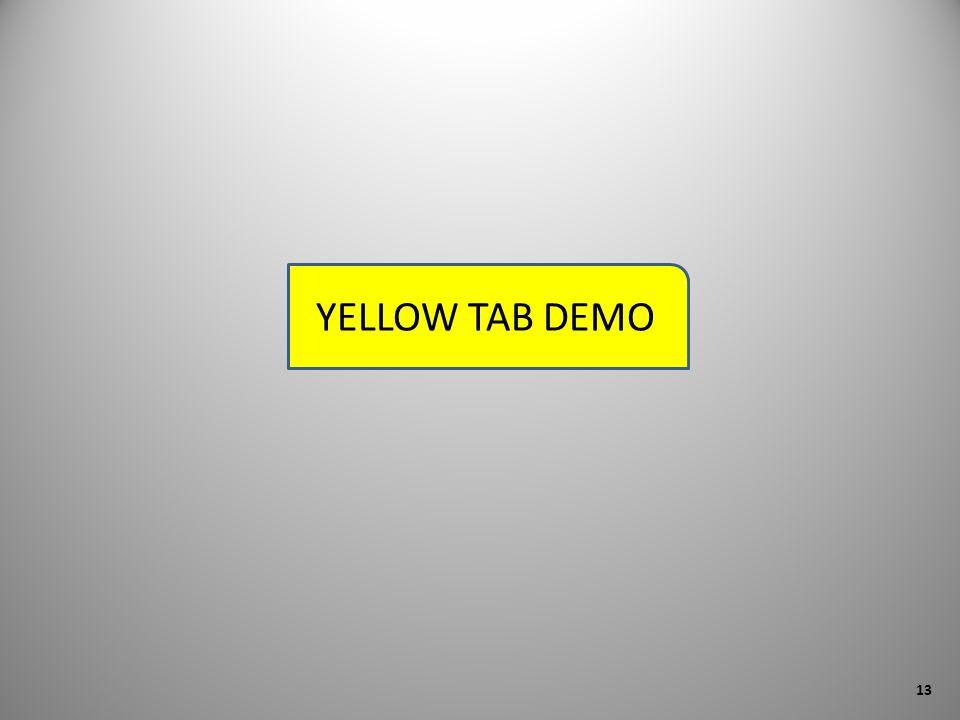 YELLOW TAB DEMO 13
