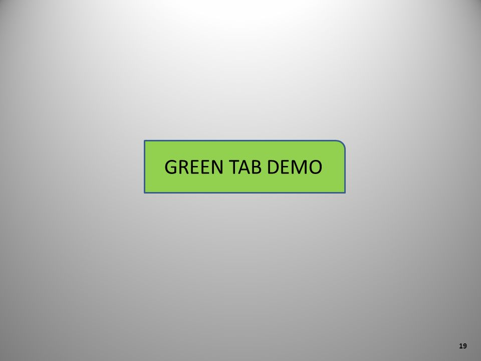 GREEN TAB DEMO 19
