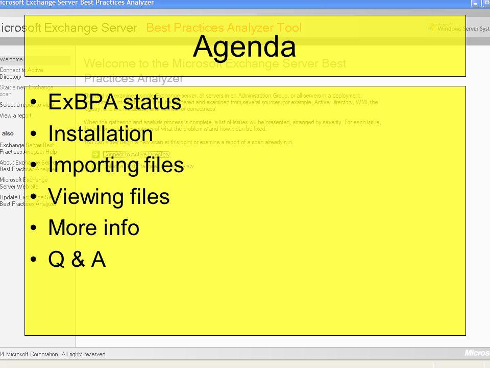Agenda ExBPA status Installation Importing files Viewing files More info Q & A