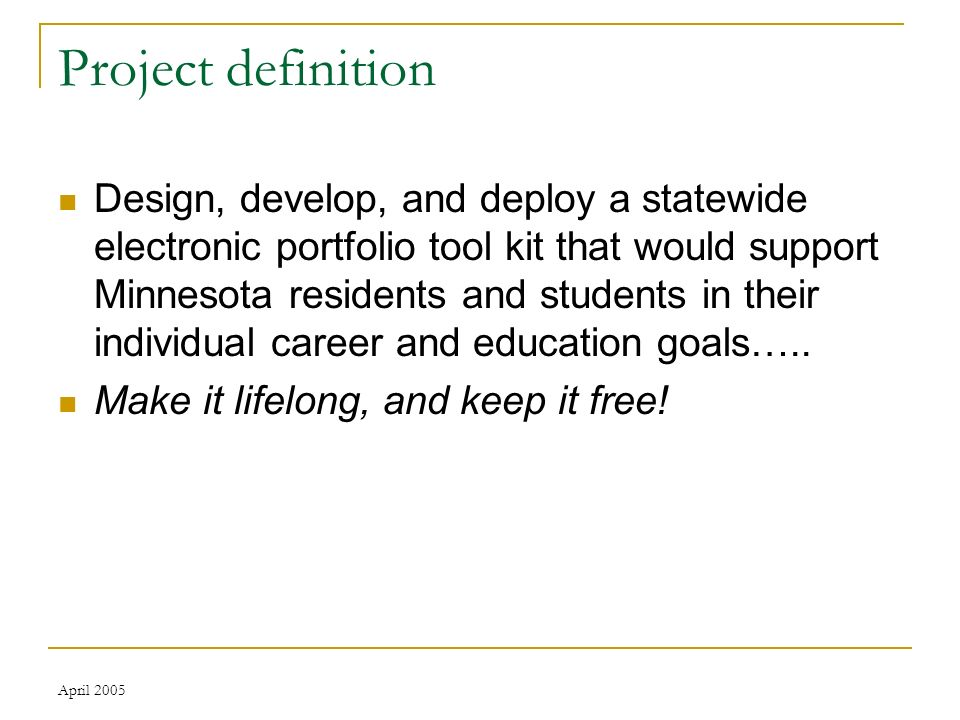 April 2005 Project assumptions