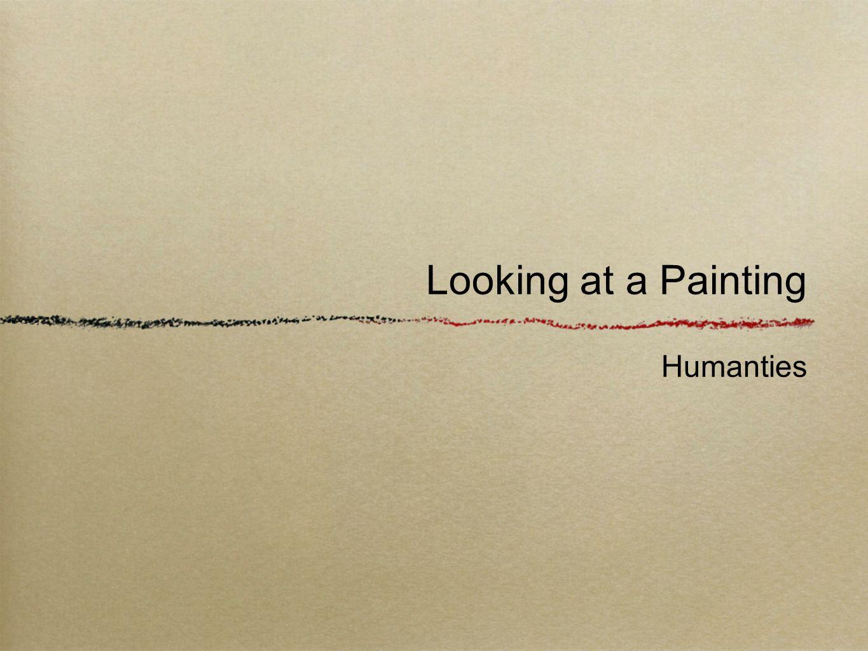Looking at a Painting Humanties