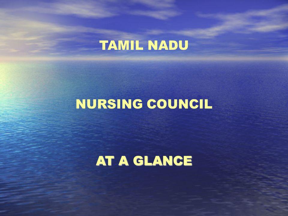 INTRODUCTION The Tamilnadu Nursing Council is the earliest Nursing Council in the whole South-East Asia.