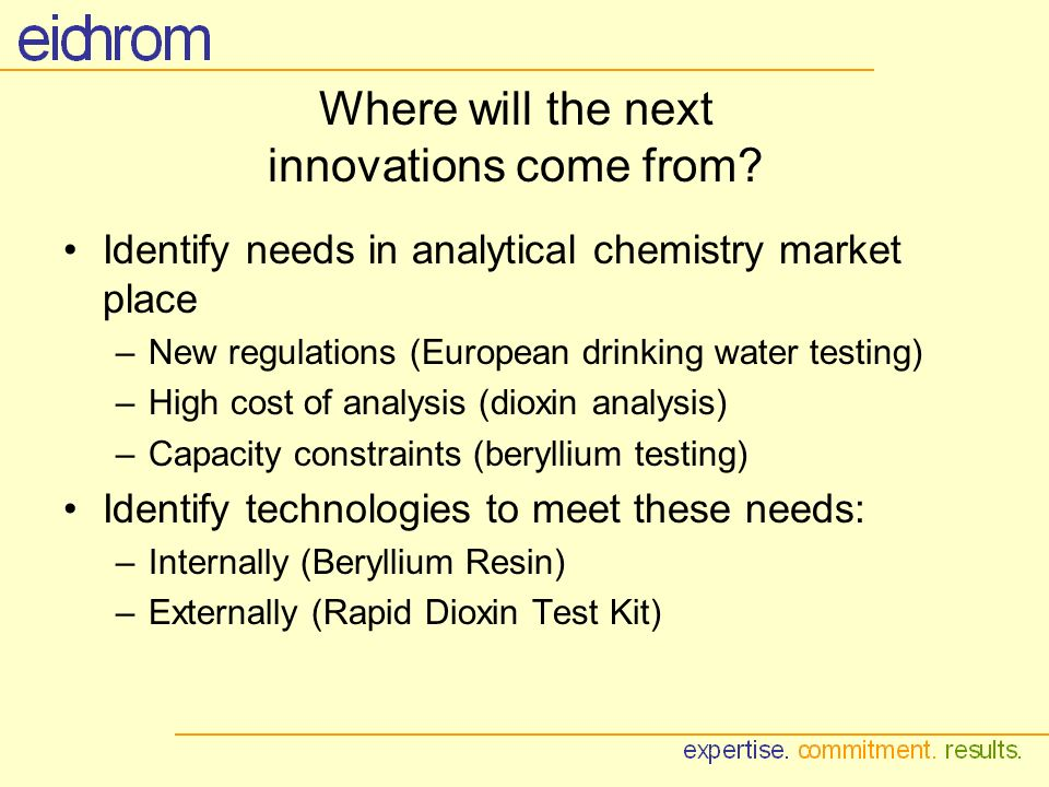 Where will the next innovations come from.