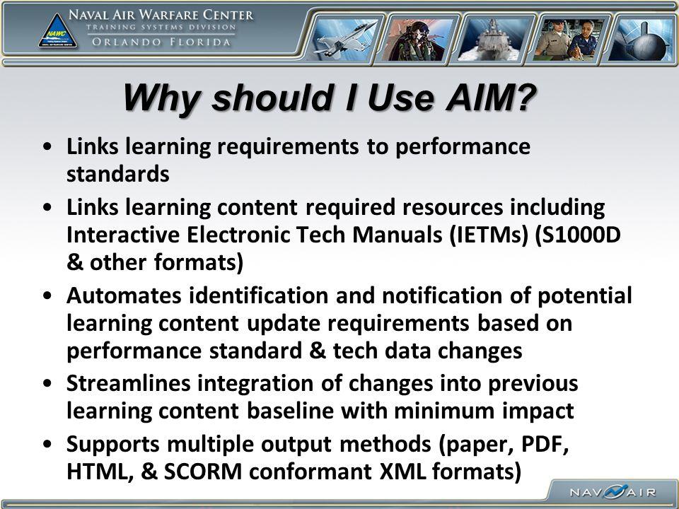 Why should I Use AIM.Why should I Use AIM.