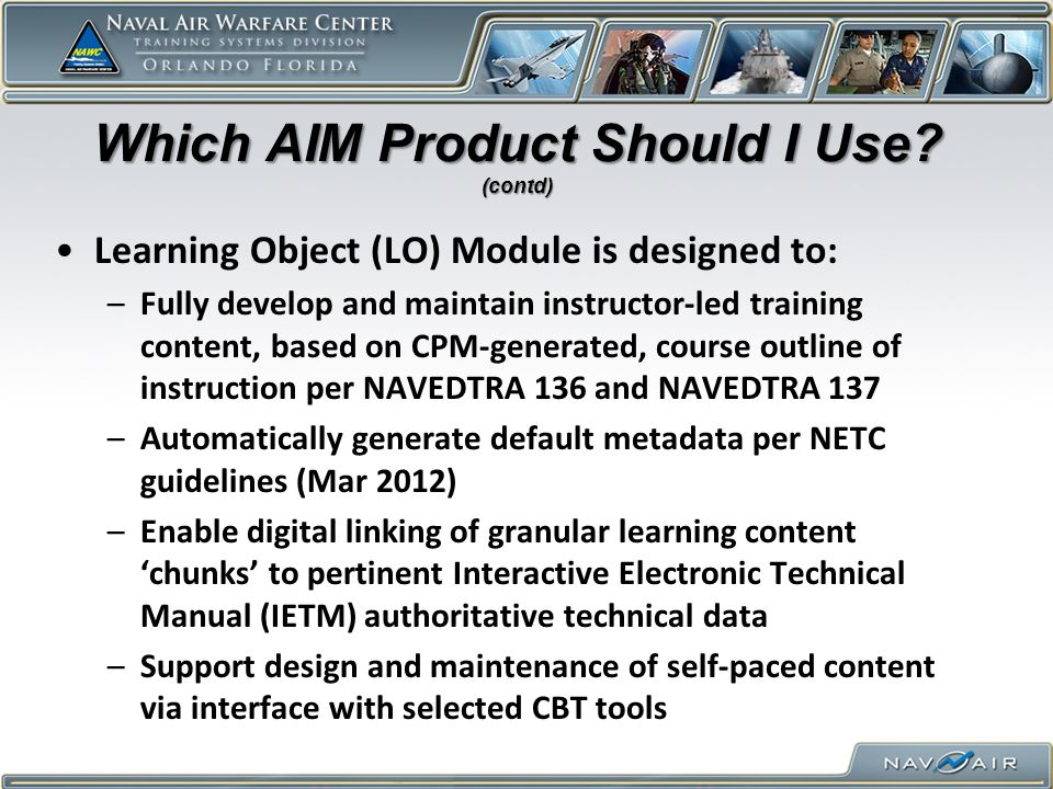 Which AIM Product Should I Use.(contd) So which do I use.