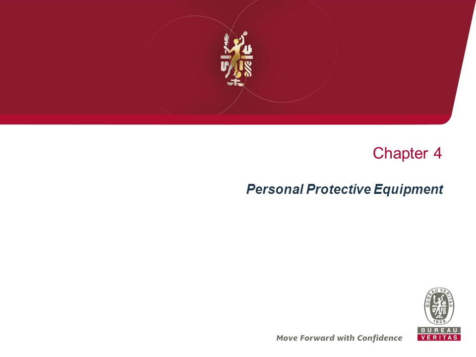 Chapter 4 Personal Protective Equipment