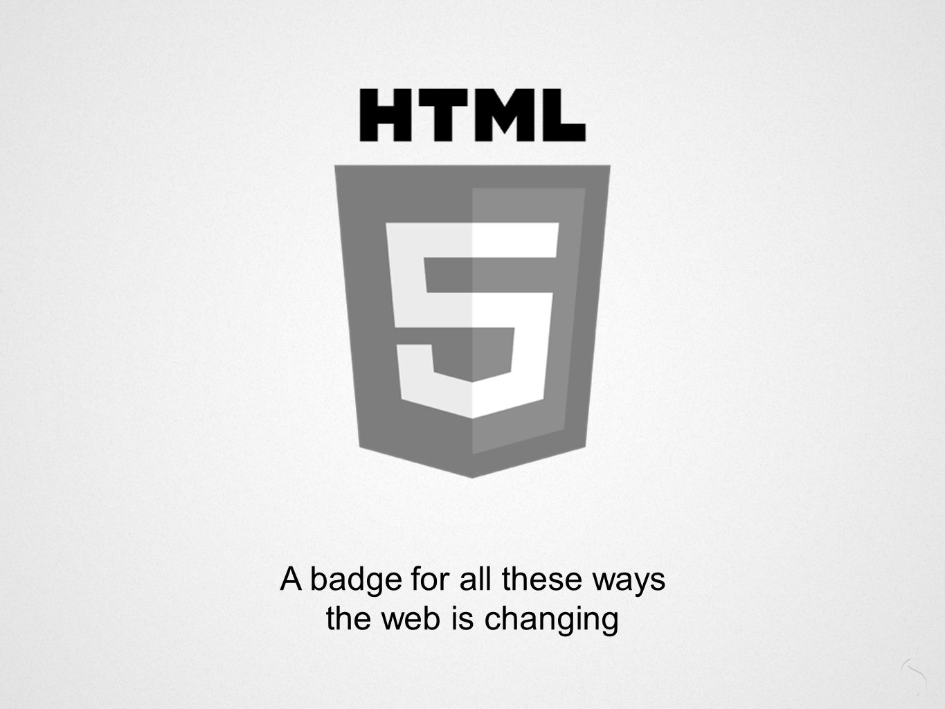 A badge for all these ways the web is changing