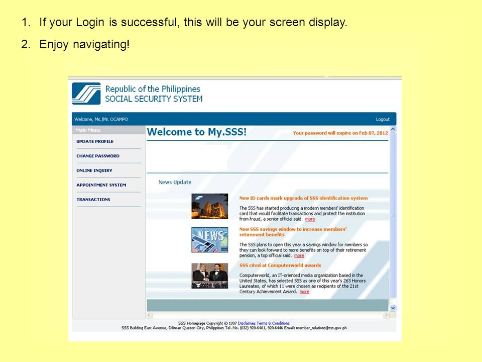 1.If your Login is successful, this will be your screen display. 2.Enjoy navigating!