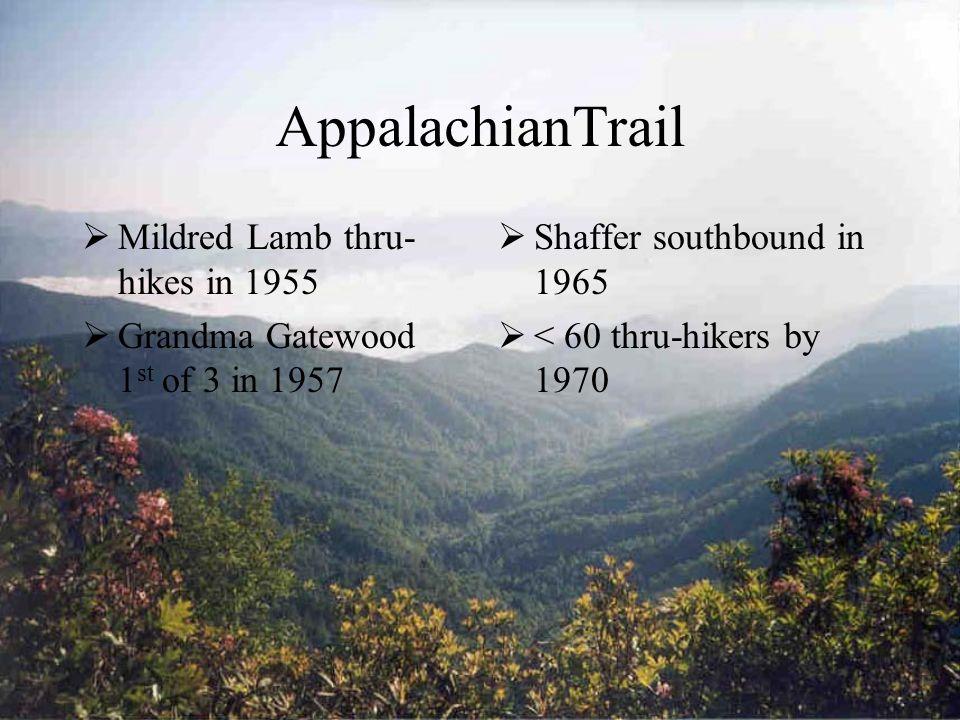 2169 miles 14 states MacKaye 1921 Avery 1931 Schaffer thru-hike in 1948