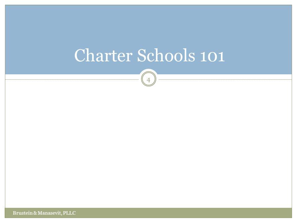 4 Charter Schools 101 Brustein & Manasevit, PLLC