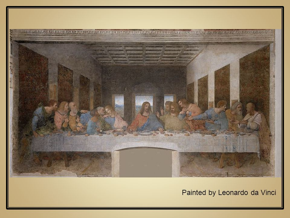 Painted by Leonardo da Vinci