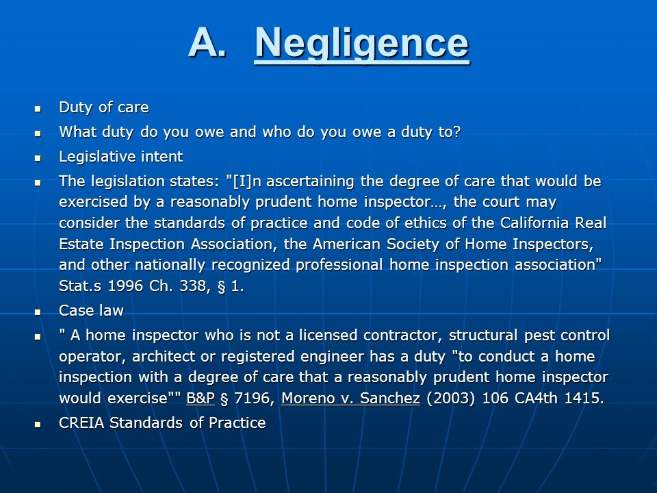 A.Negligence Duty of care Duty of care What duty do you owe and who do you owe a duty to.