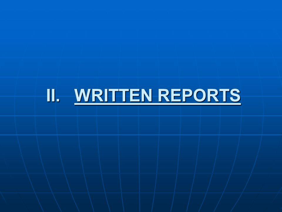 II.WRITTEN REPORTS