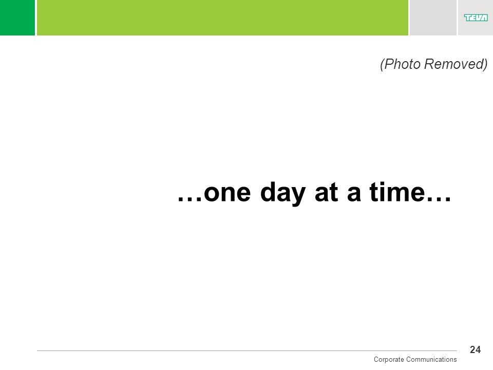24 Corporate Communications …one day at a time… (Photo Removed)
