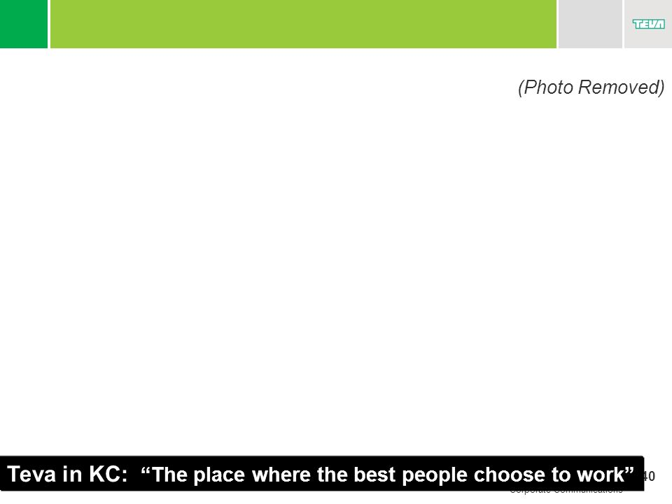 40 Corporate Communications Teva in KC: The place where the best people choose to work (Photo Removed)
