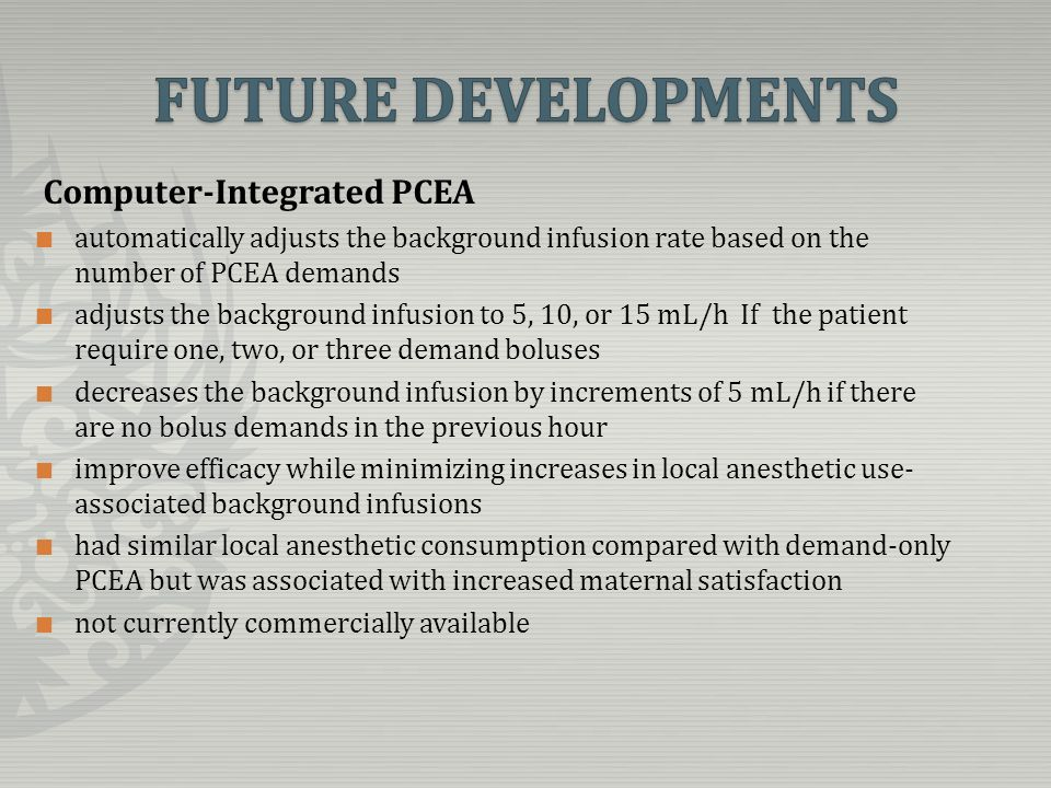 Computer-Integrated PCEA automatically adjusts the background infusion rate based on the number of PCEA demands adjusts the background infusion to 5,