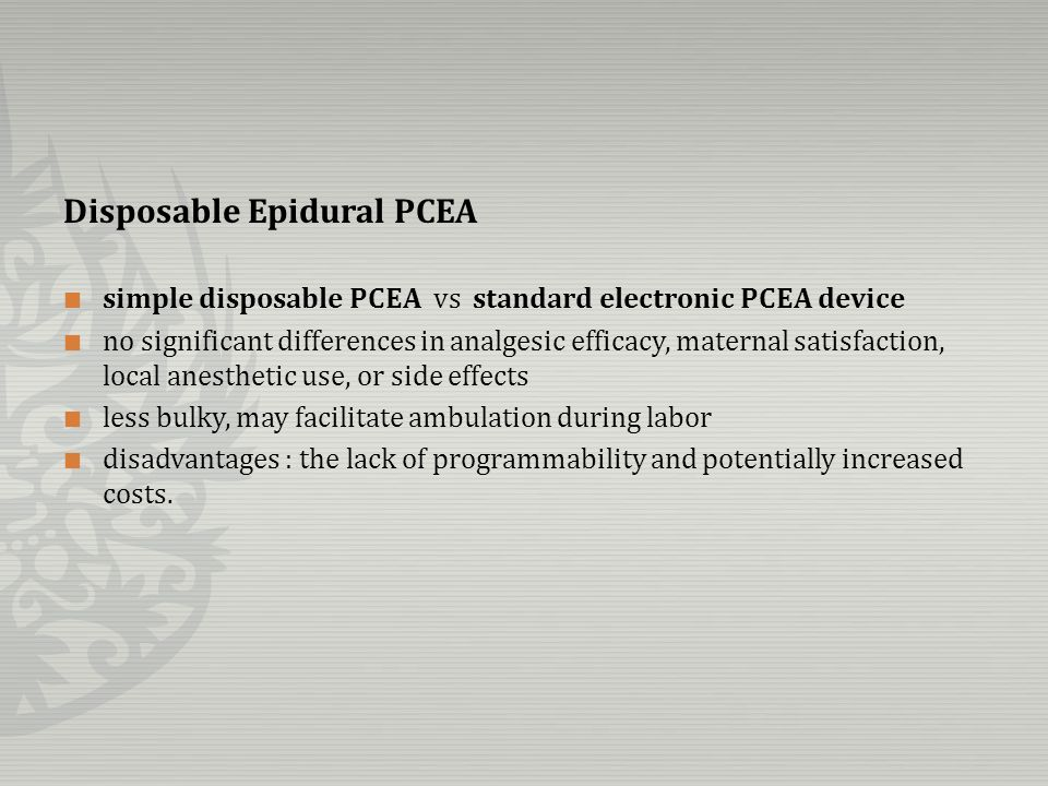 Disposable Epidural PCEA simple disposable PCEA vs standard electronic PCEA device no significant differences in analgesic efficacy, maternal satisfac