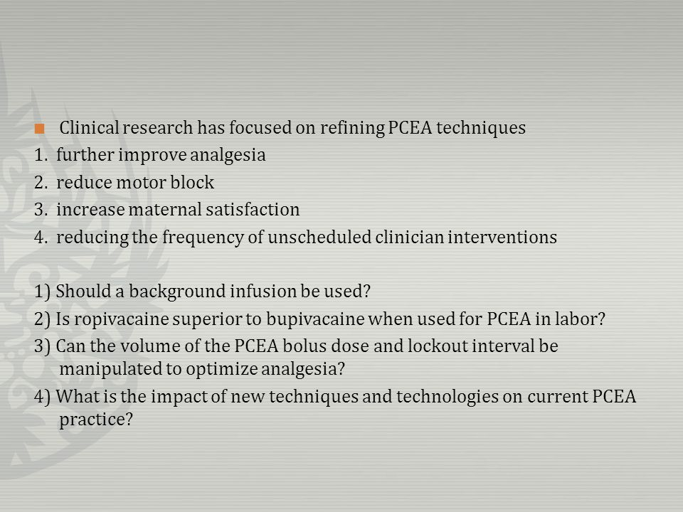 seven studies : PCEA with and without background infusions the infusion rates : quite low, with most <5 mL/h.