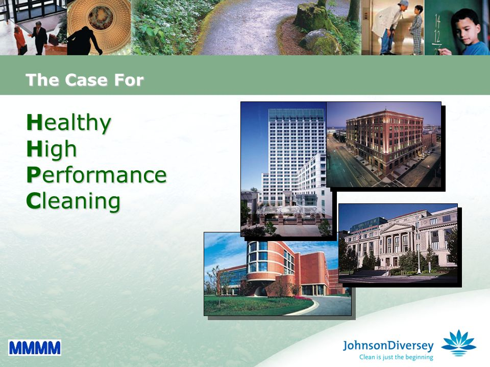 1 The Case For Healthy High Performance Cleaning