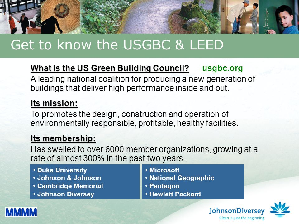 11 Get to know the USGBC & LEED Microsoft National Geographic Pentagon Hewlett Packard What is the US Green Building Council.