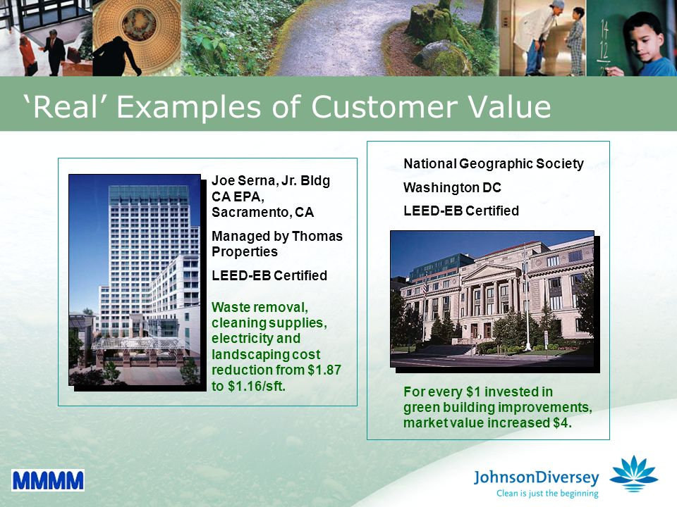 33 Real Examples of Customer Value National Geographic Society Washington DC LEED-EB Certified Joe Serna, Jr.