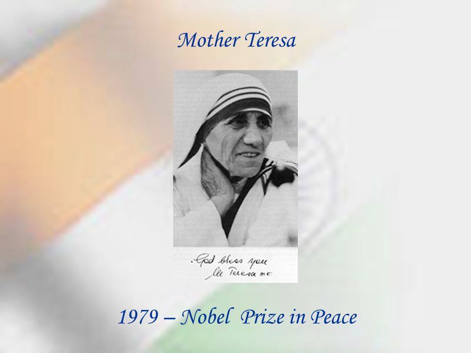 1979 – Nobel Prize in Peace Mother Teresa