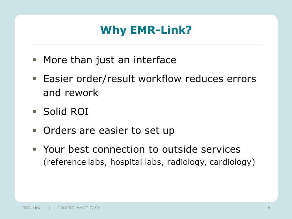 Why EMR-Link.