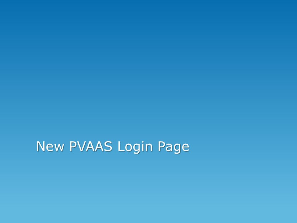 New PVAAS Login Page
