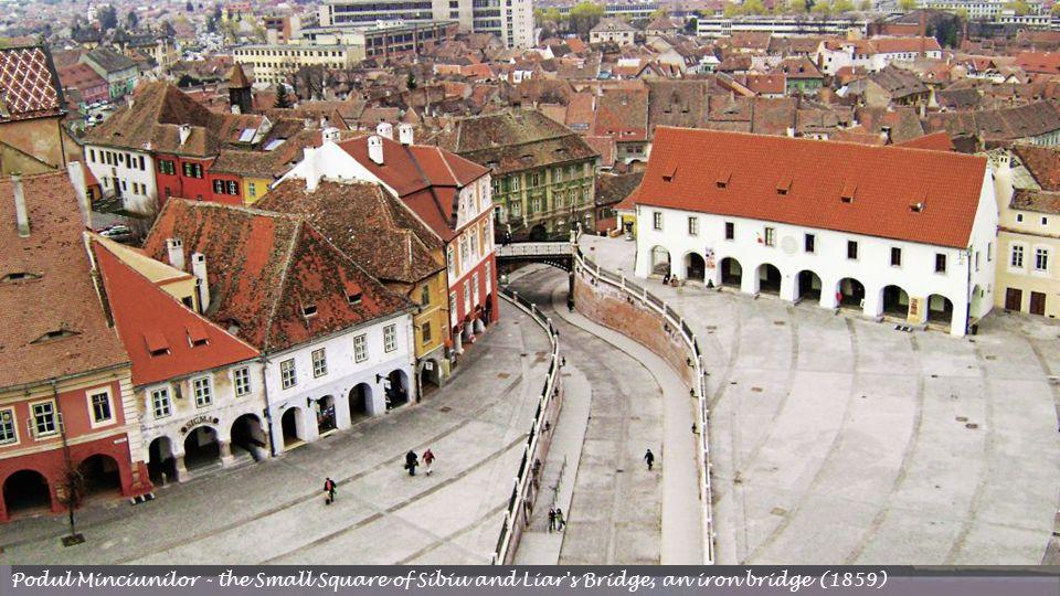 Podul Minciunilor - the Small Square of Sibiu and Liar s Bridge, an iron bridge (1859)