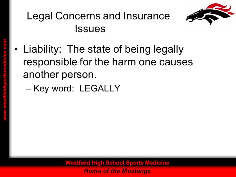 Liability: The state of being legally responsible for the harm one causes another person.
