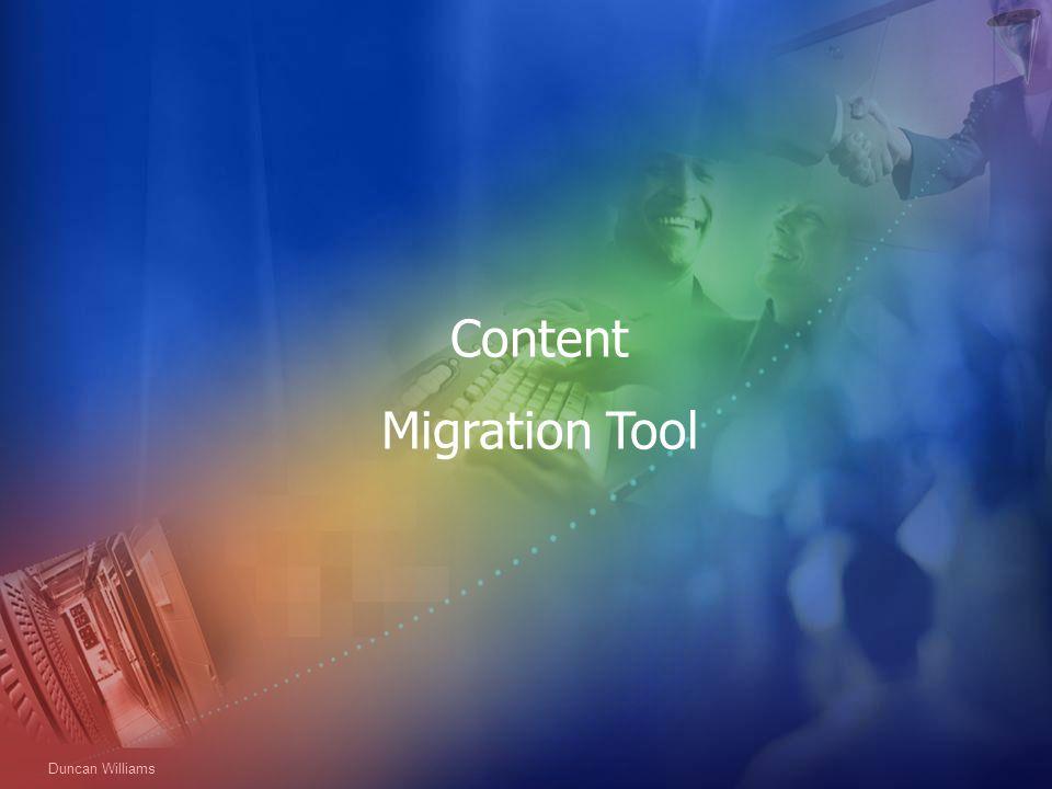 Duncan Williams Content Migration Tool