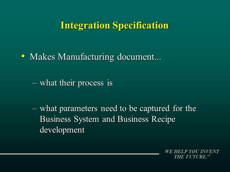 Integration Specification Makes Manufacturing document...