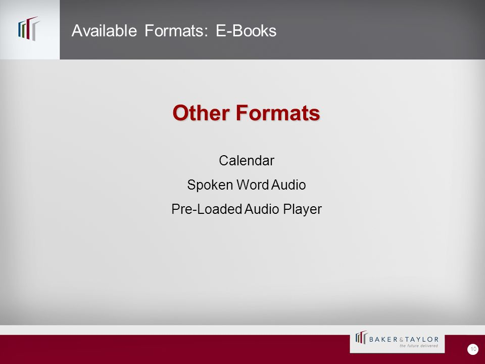 Available Formats: E-Books 10 Other Formats Calendar Spoken Word Audio Pre-Loaded Audio Player