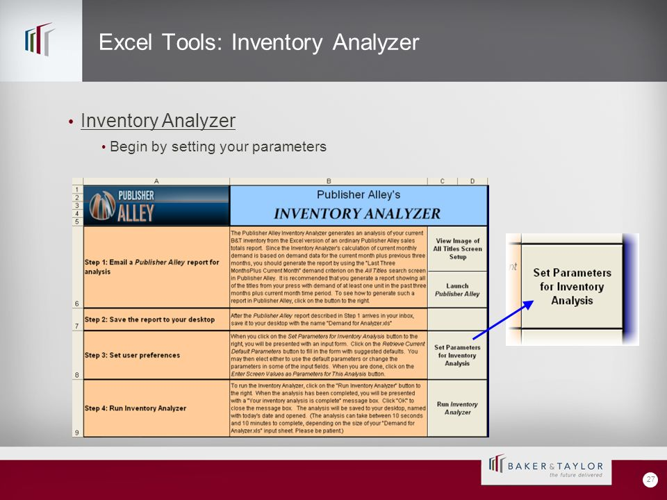 Excel Tools: Inventory Analyzer Inventory Analyzer Begin by setting your parameters 27