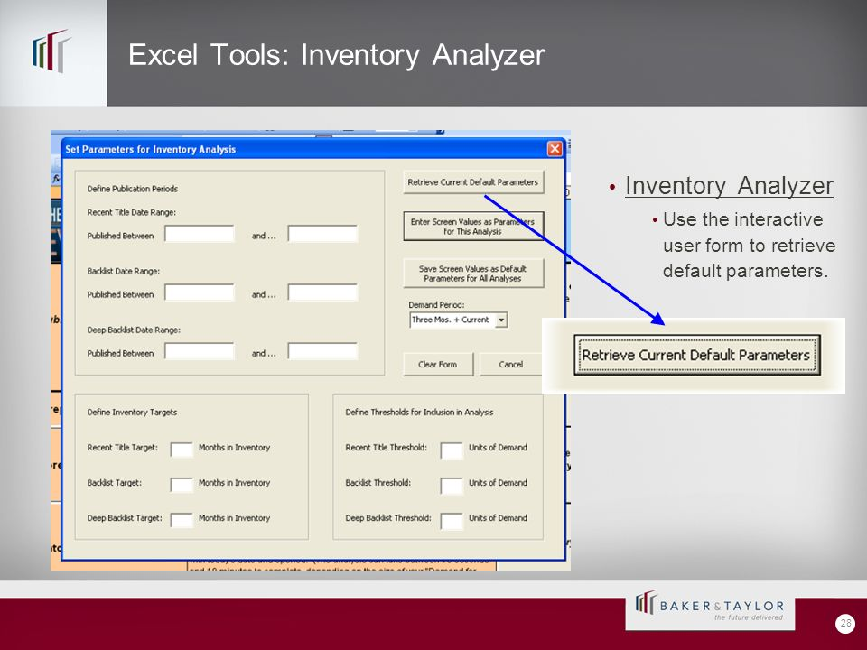 Excel Tools: Inventory Analyzer Inventory Analyzer Use the interactive user form to retrieve default parameters.
