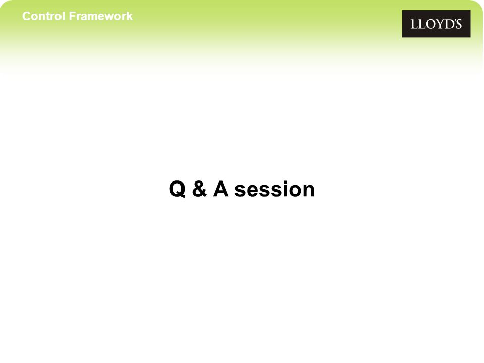 Control Framework Q & A session