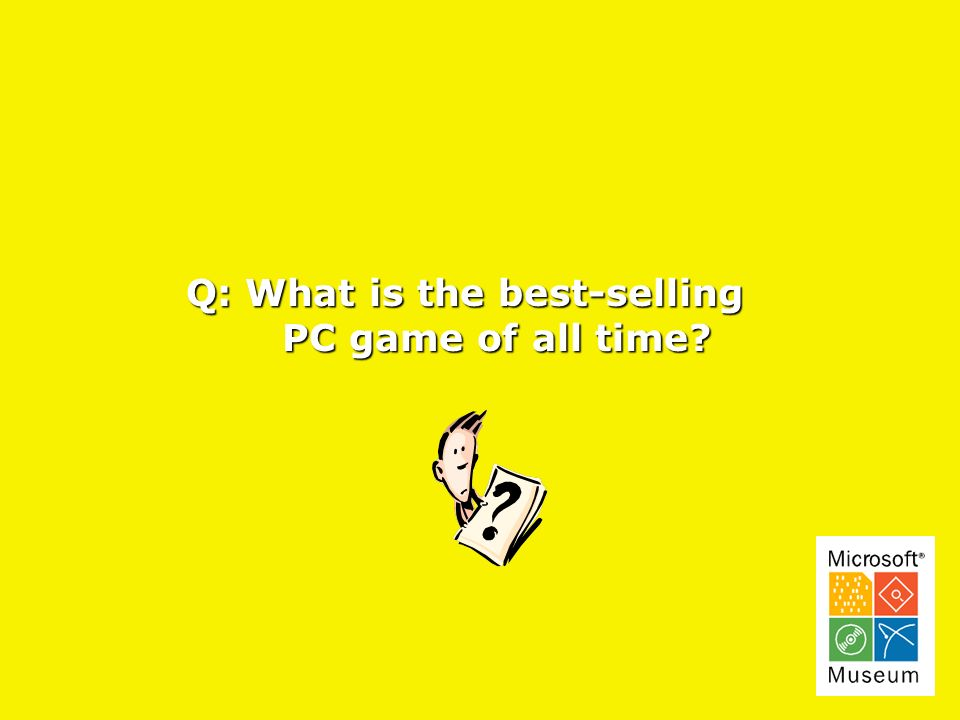 Q: What is the best-selling PC game of all time