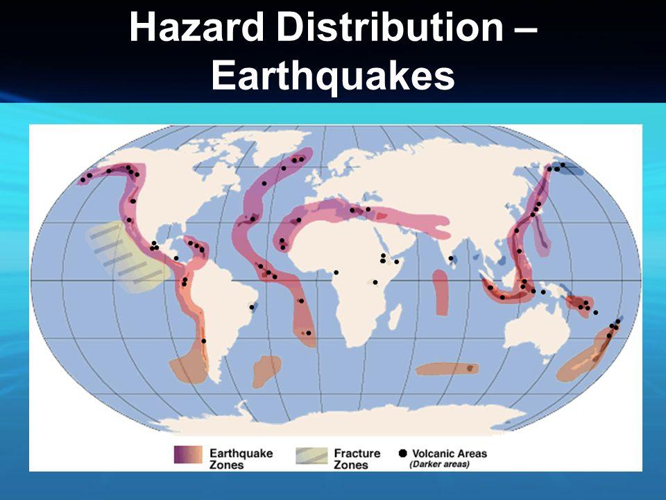 Hazard Distribution – Earthquakes