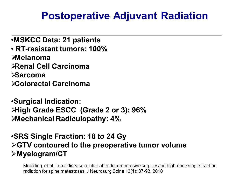 Postoperative Adjuvant Radiation Moulding, et.al. Local disease control after decompressive surgery and high-dose single fraction radiation for spine