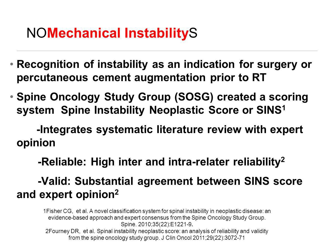 NOMechanical InstabilityS Recognition of instability as an indication for surgery or percutaneous cement augmentation prior to RT Spine Oncology Study