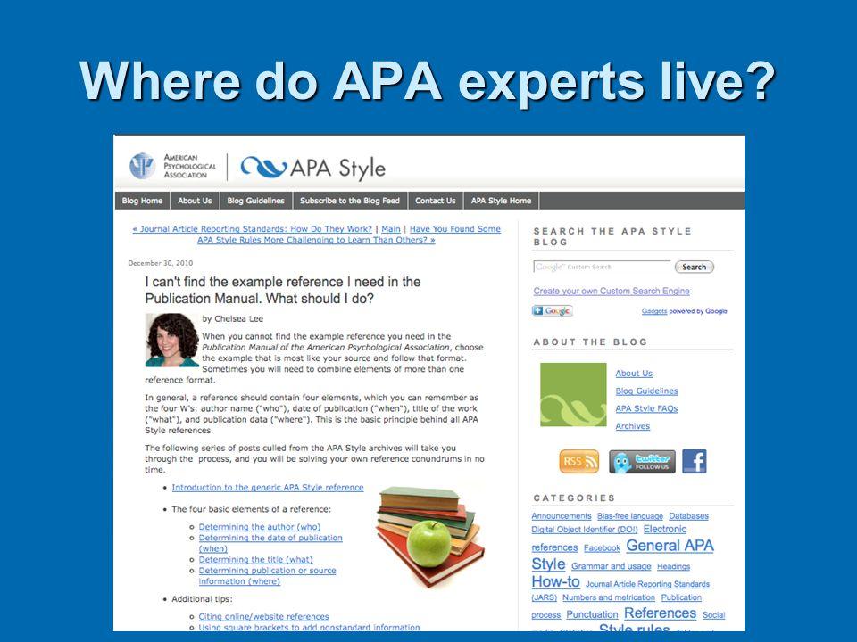 Where do APA experts live?