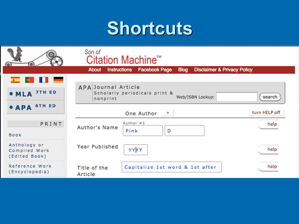 Shortcuts Free citation-makers Free citation-makers CitationMachine CitationMachine Creates in-text and reference list entries Creates in-text and ref