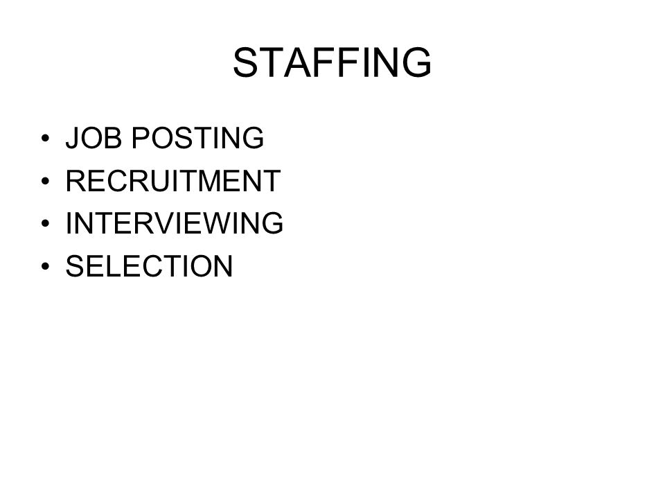 S TAFFING PROGRESS JOB POSTING –3 CANDIDATE FOR EACH VACANCY –ONE OF WHICH IS A M/W –ONLY 4% DID NOT MEET THIS CRITERIA