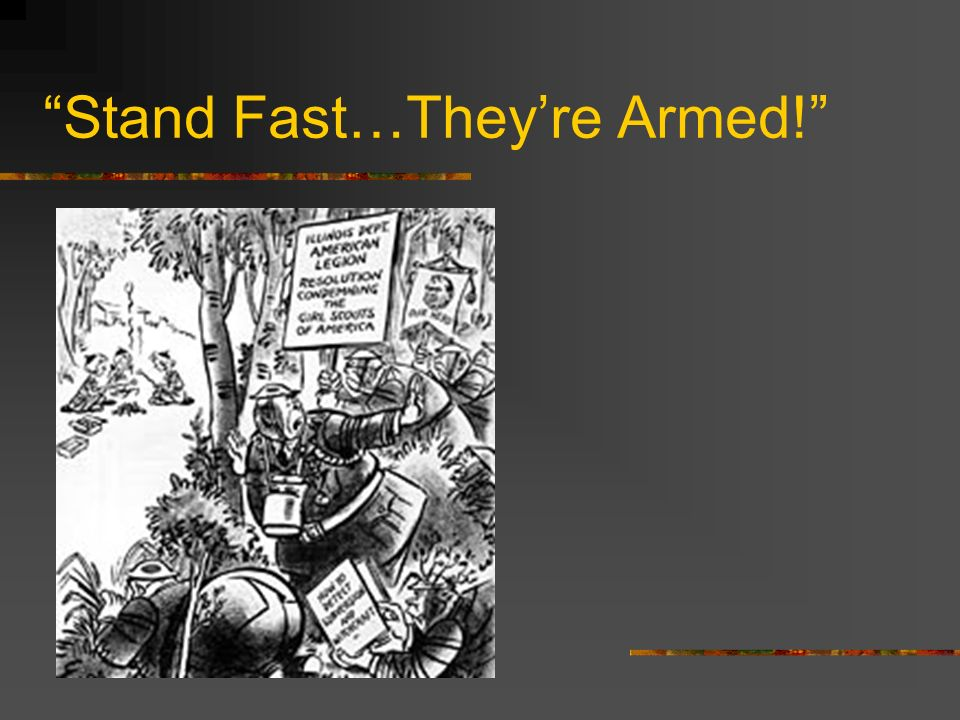 Stand Fast…Theyre Armed!