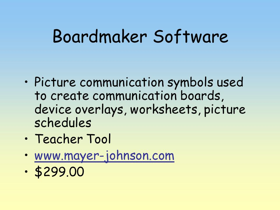 Boardmaker Software Picture communication symbols used to create communication boards, device overlays, worksheets, picture schedules Teacher Tool www