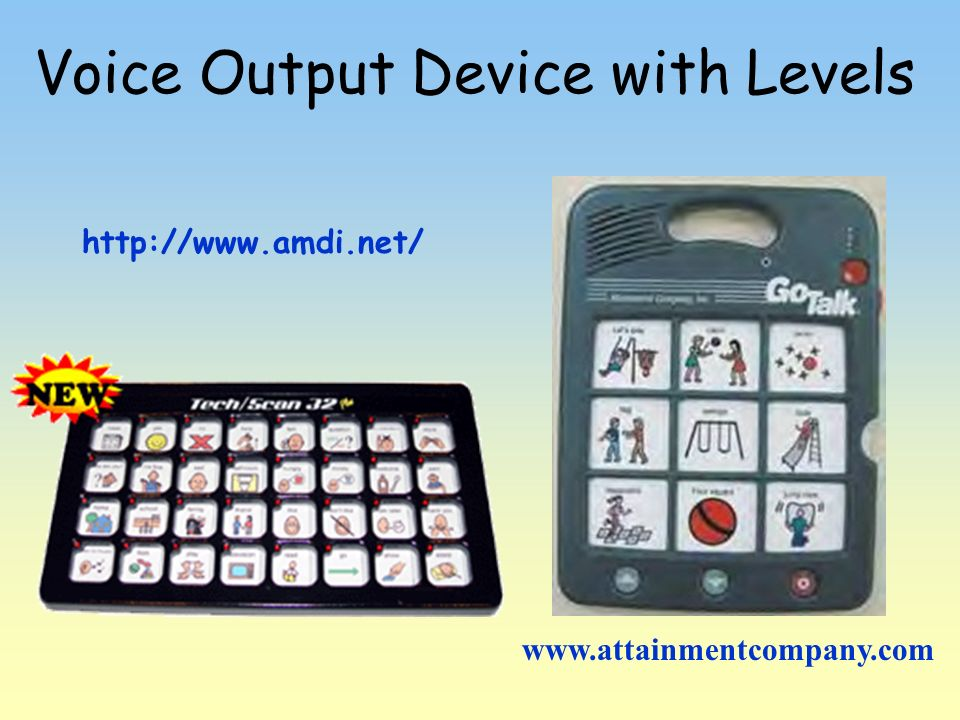 Voice Output Device with Levels http://www.amdi.net/ www.attainmentcompany.com