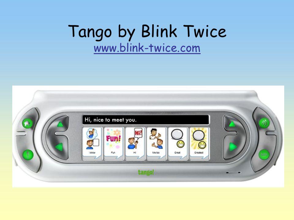 Tango by Blink Twice www.blink-twice.com www.blink-twice.com