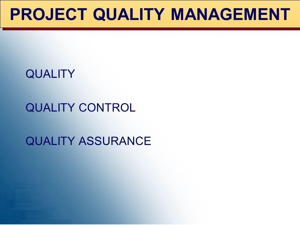 QUALITY MANAGEMENT TMGT 510
