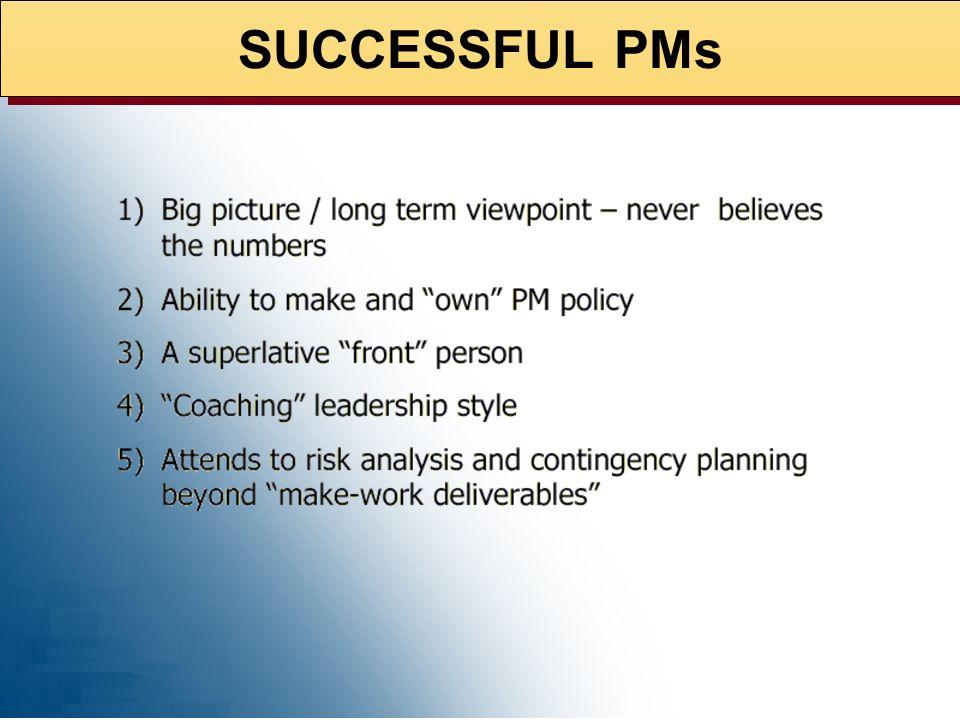 WHY DO PMs FAIL?